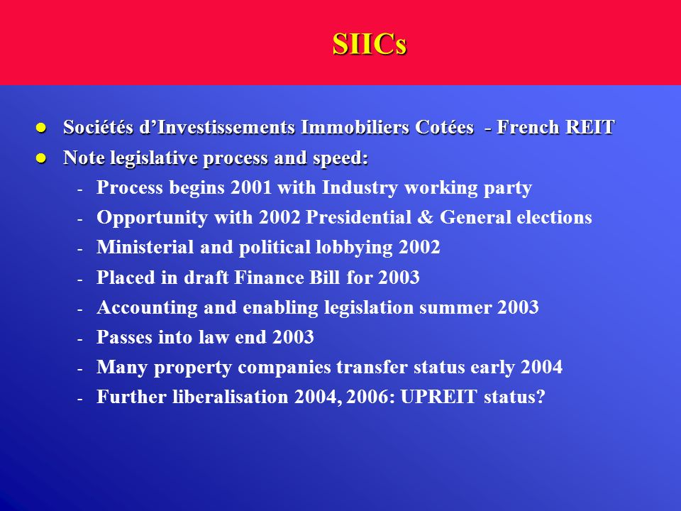 SIICs Sociétés d'Investissements Immobiliers Cotées - French REIT