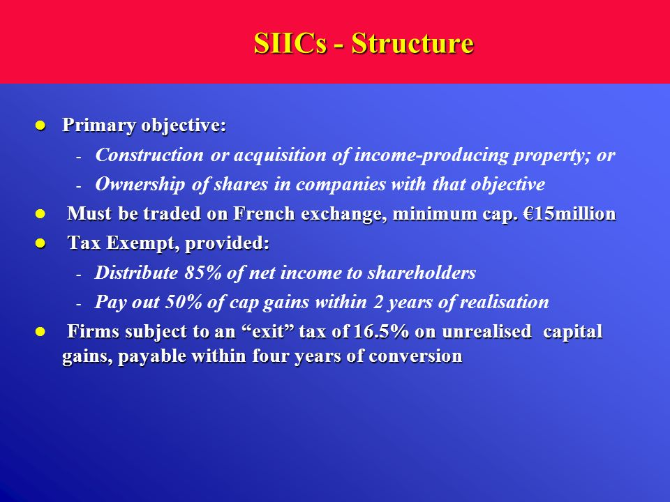 SIICs - Structure Primary objective: