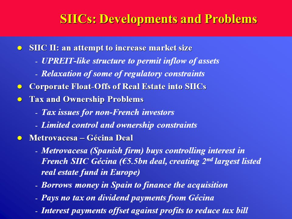 SIICs: Developments and Problems