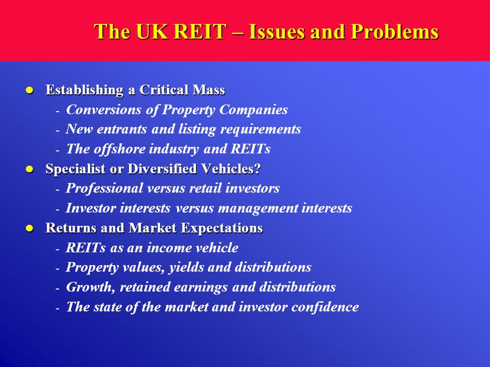 The UK REIT – Issues and Problems
