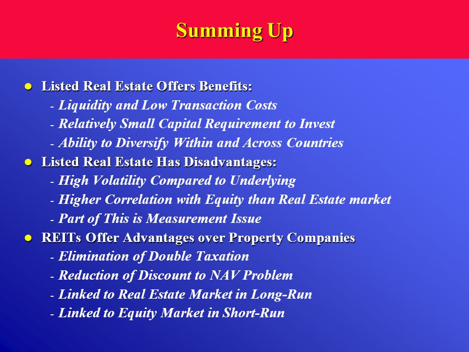 Summing Up Listed Real Estate Offers Benefits: