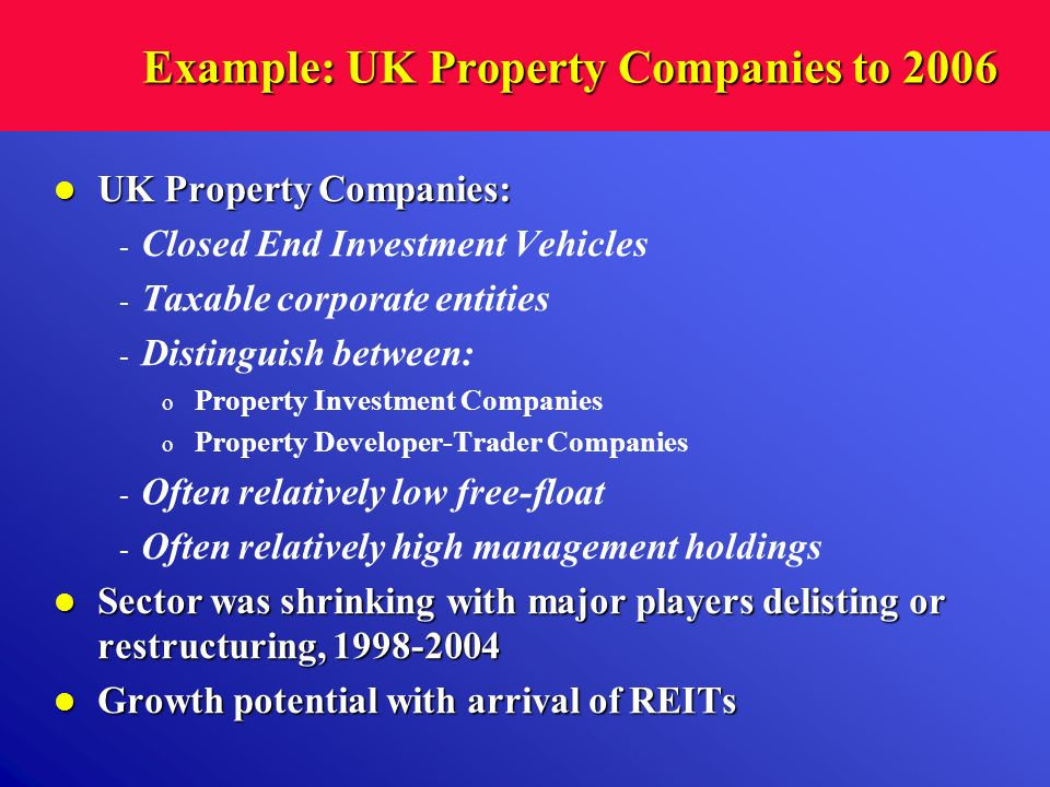 Example: UK Property Companies to 2006
