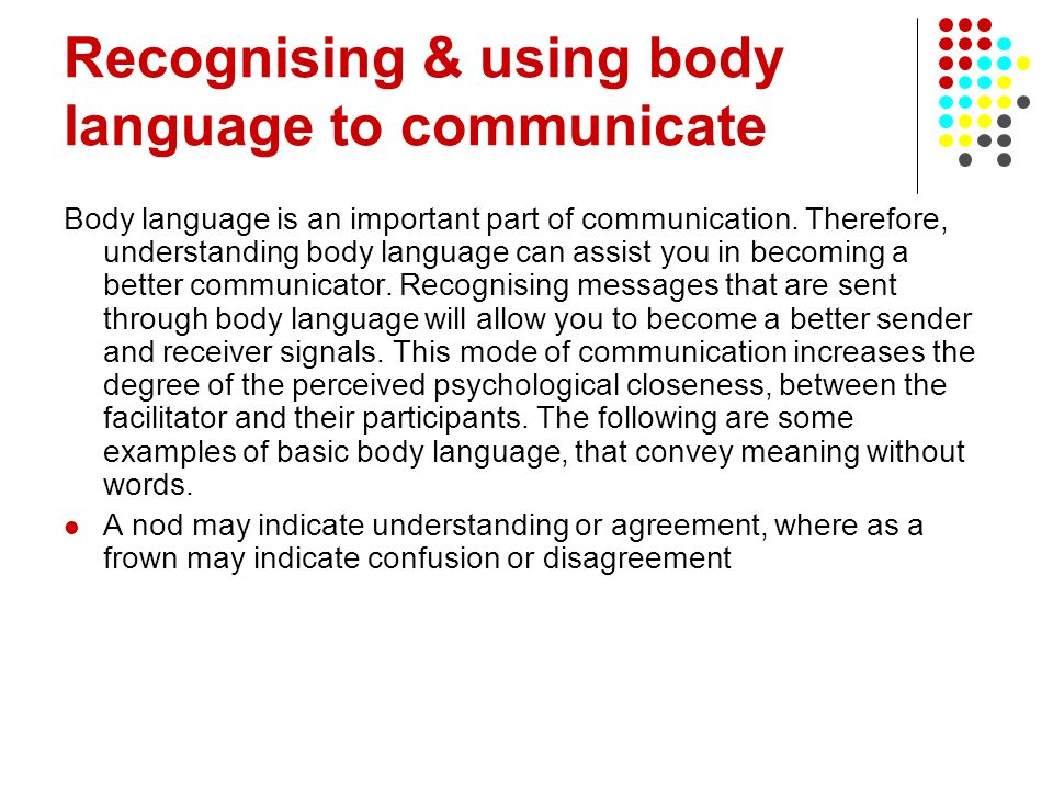 Recognising & using body language to communicate
