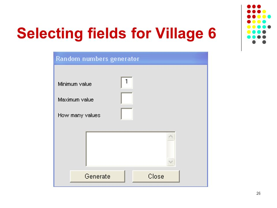 Selecting fields for Village 6