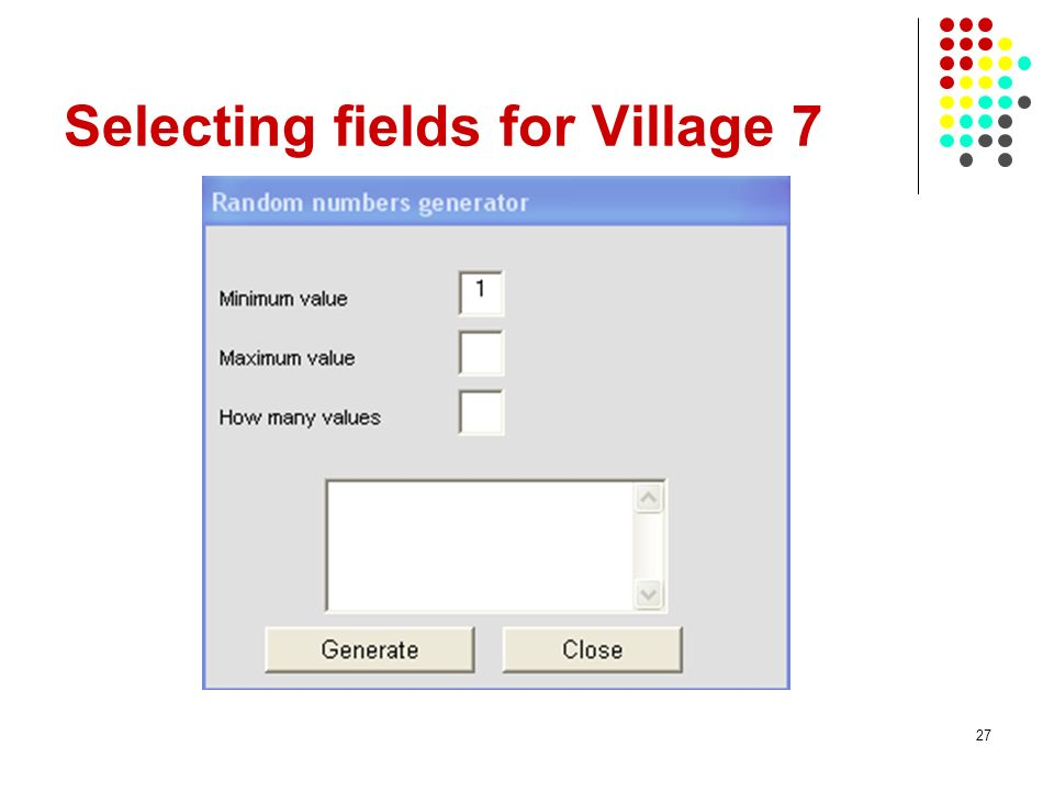 Selecting fields for Village 7
