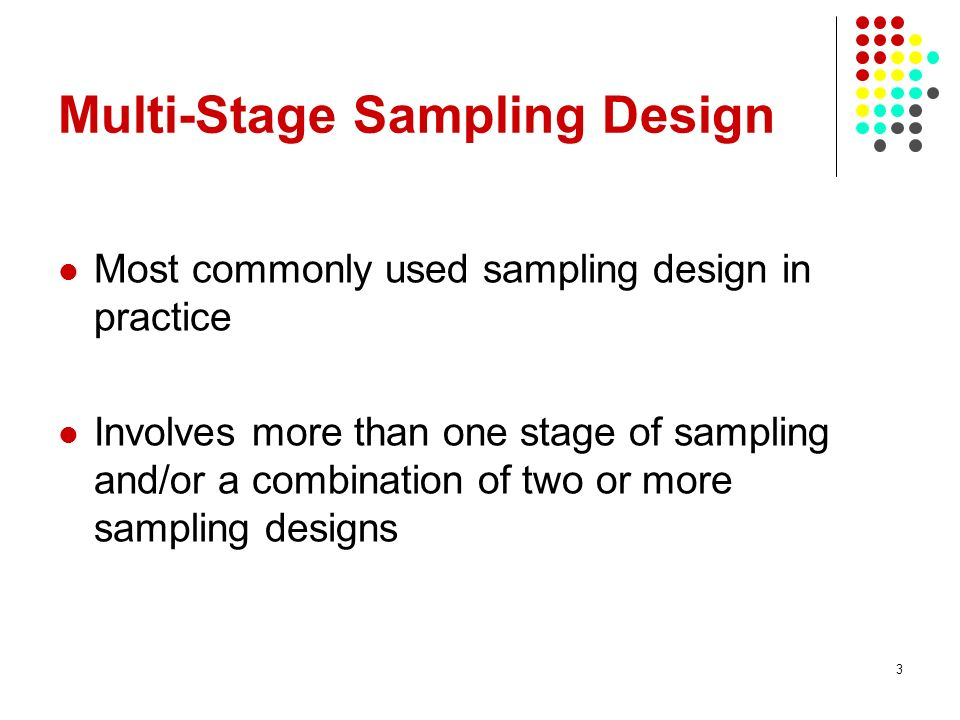 Multi-Stage Sampling Design