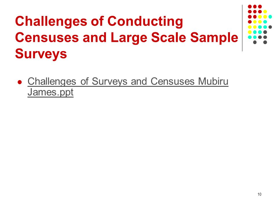 Challenges of Conducting Censuses and Large Scale Sample Surveys