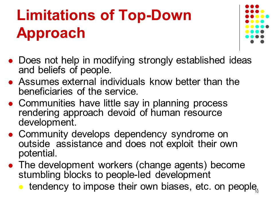 Limitations of Top-Down Approach