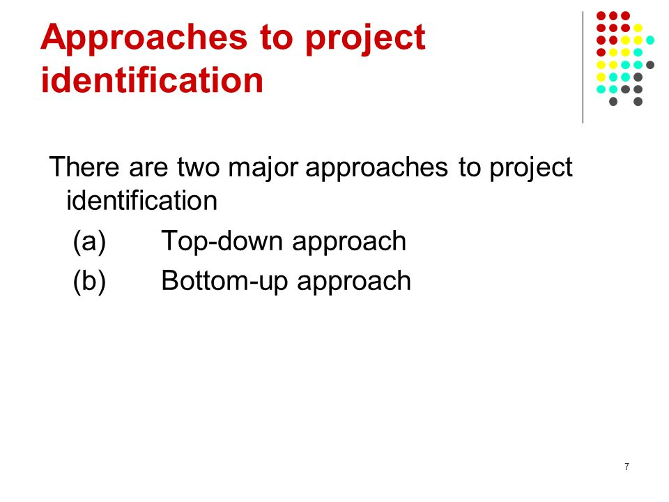 Approaches to project identification