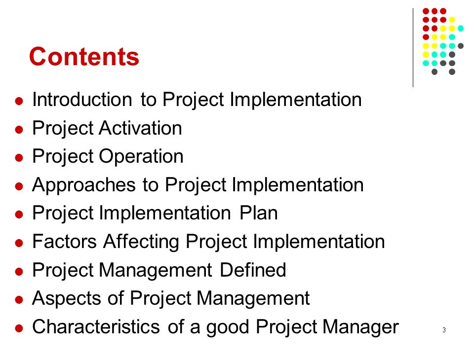 an introduction to the project planning and implementation Concepts: implementing a process in an you may need an implementation plan to describe the overall the process-implementation project is divided into a.