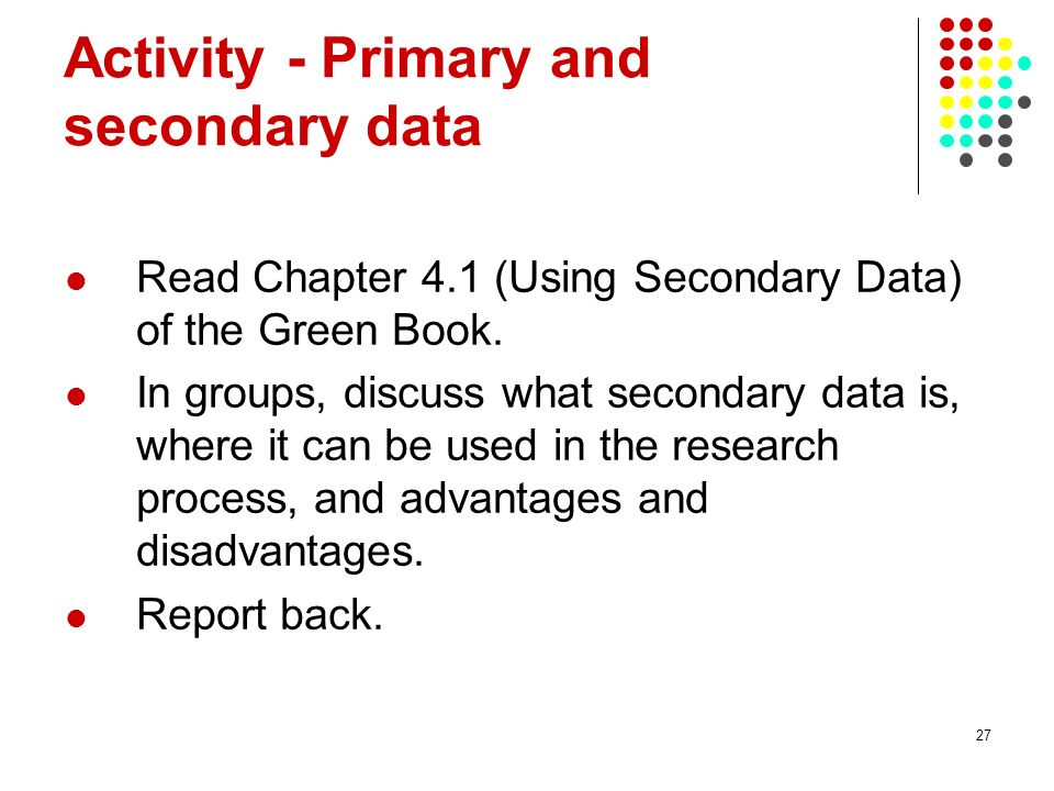 Activity - Primary and secondary data