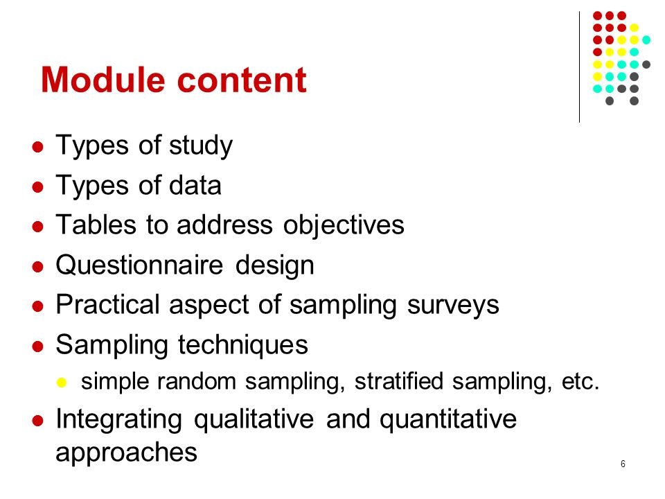 Module content Types of study Types of data