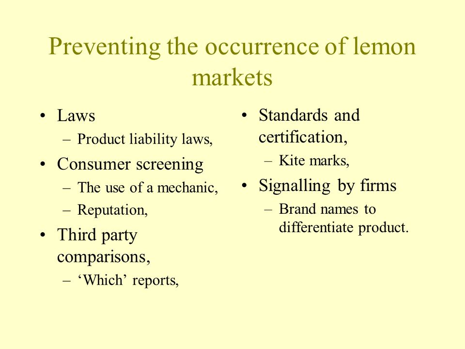 Preventing the occurrence of lemon markets