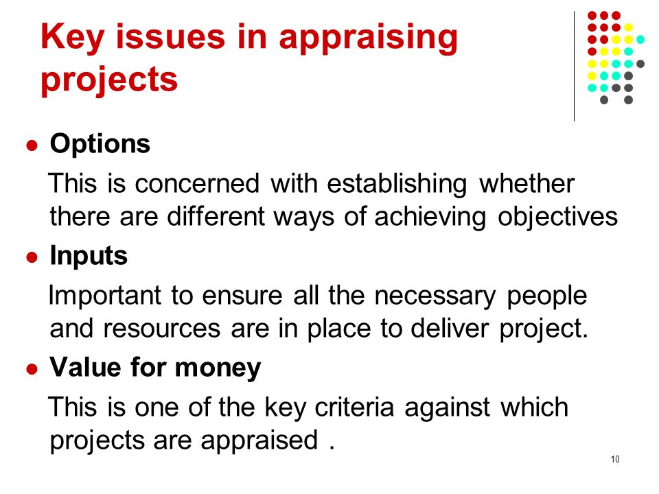 Key issues in appraising projects