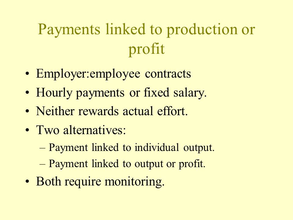 Payments linked to production or profit