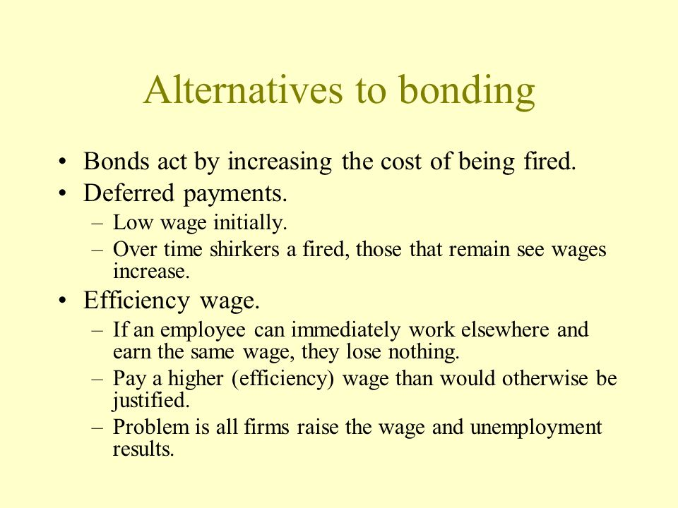 Alternatives to bonding