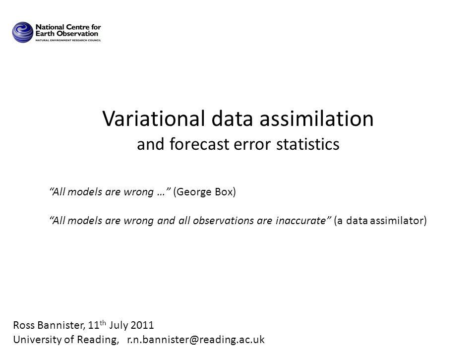 Variational data assimilation and forecast error statistics