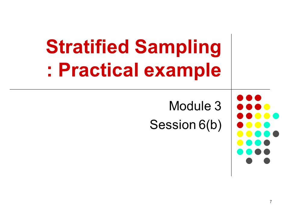 Stratified Sampling : Practical example