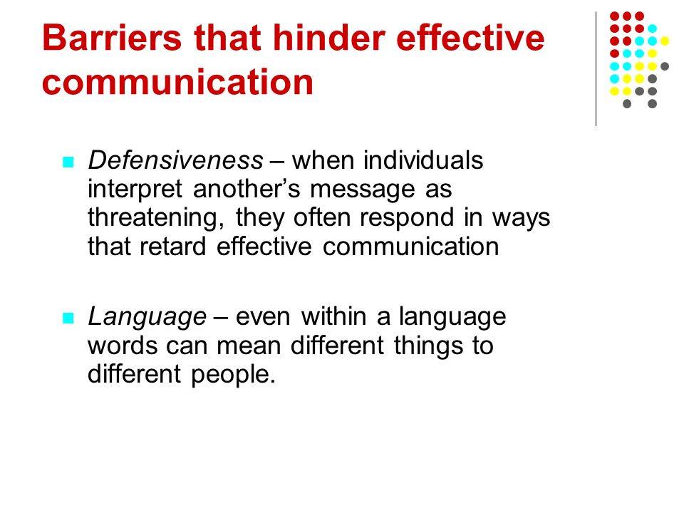 Barriers that hinder effective communication
