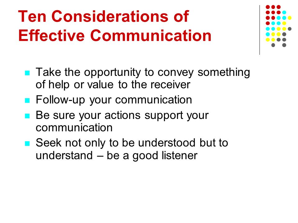 Ten Considerations of Effective Communication