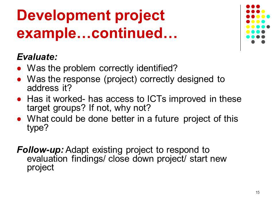 Development project example…continued…