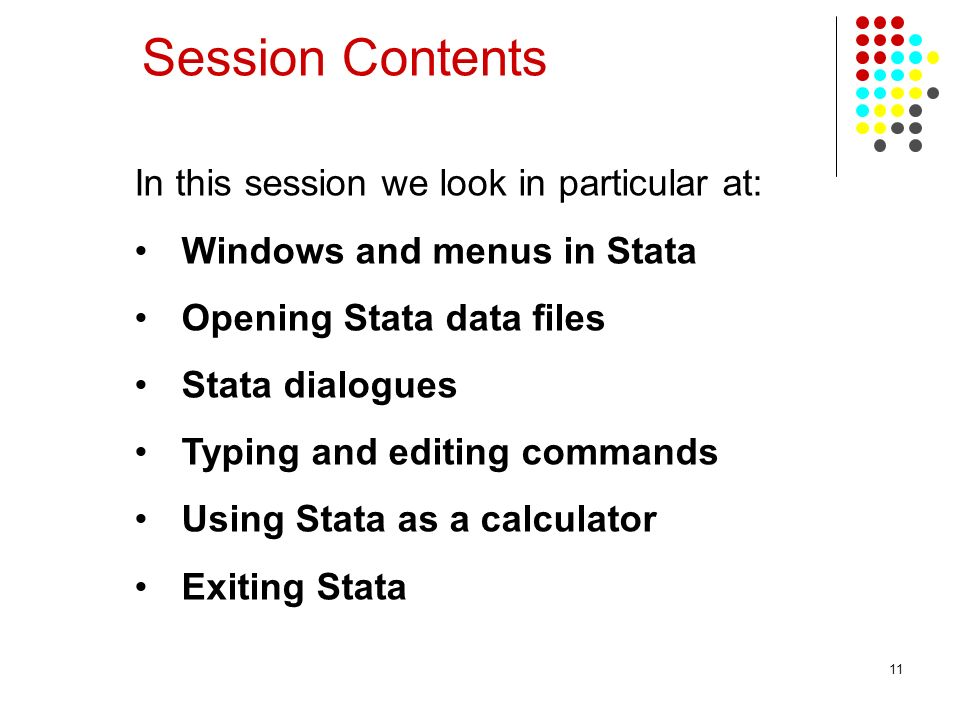Session Contents In this session we look in particular at: