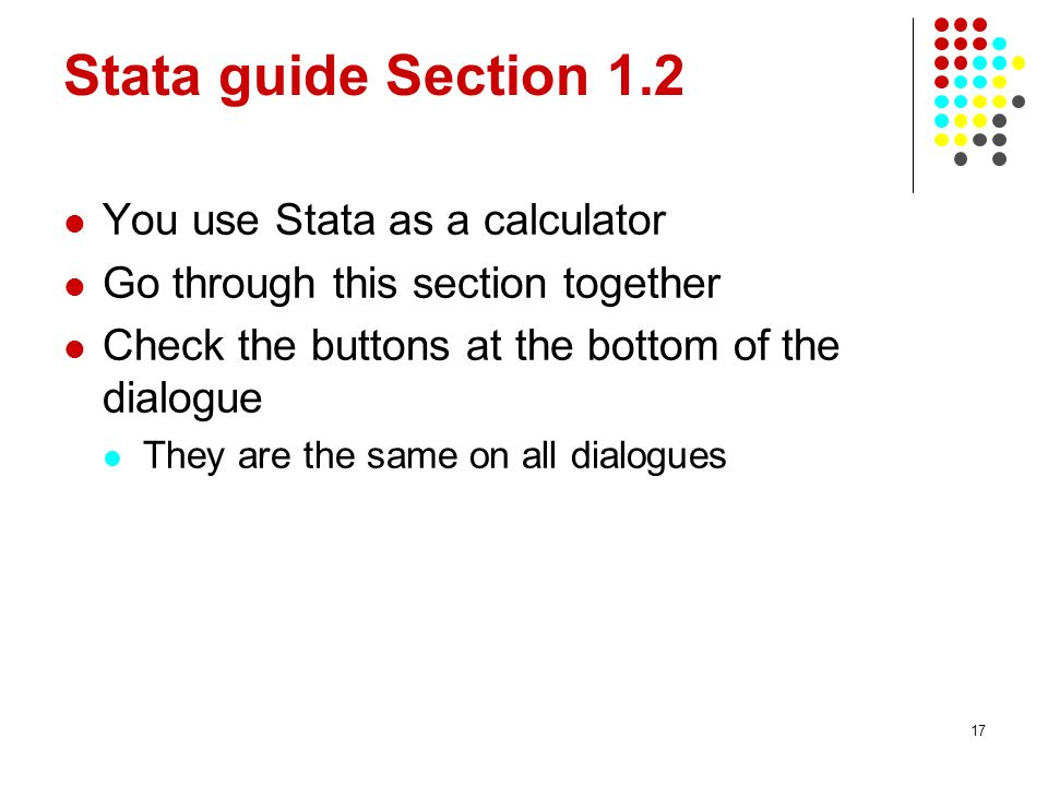 Stata guide Section 1.2 You use Stata as a calculator