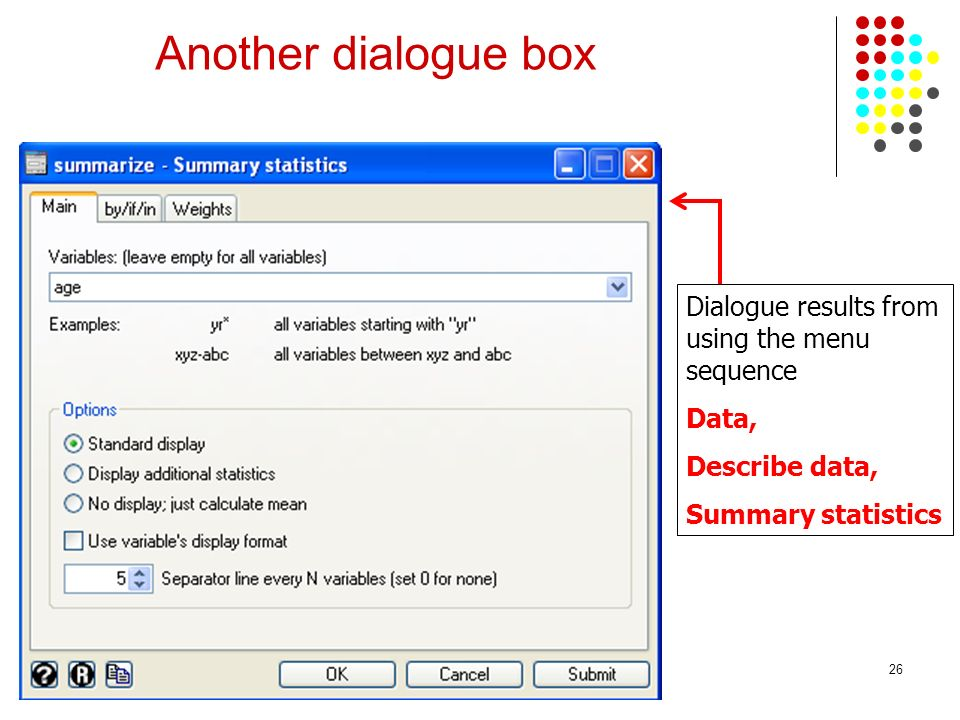 Another dialogue box Dialogue results from using the menu sequence