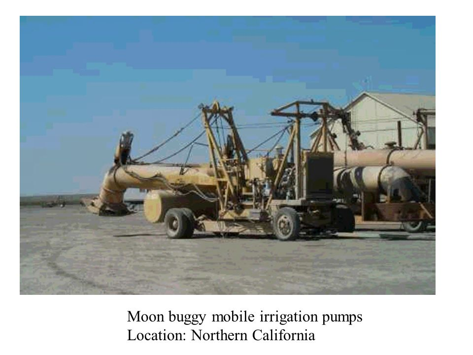 Moon buggy mobile irrigation pumps Location: Northern California