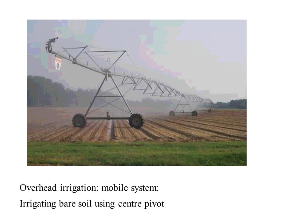 Overhead irrigation: mobile system: