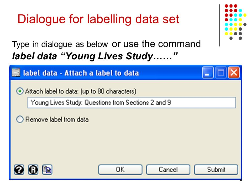 Dialogue for labelling data set