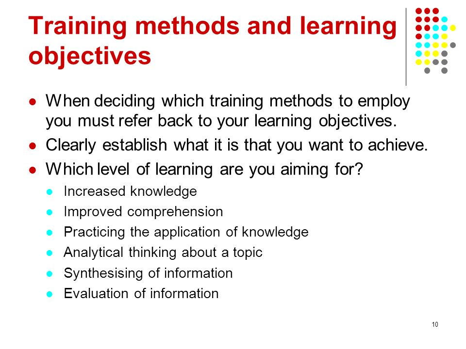 Training methods and learning objectives
