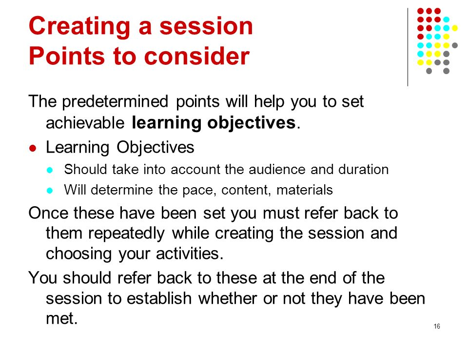 Creating a session Points to consider