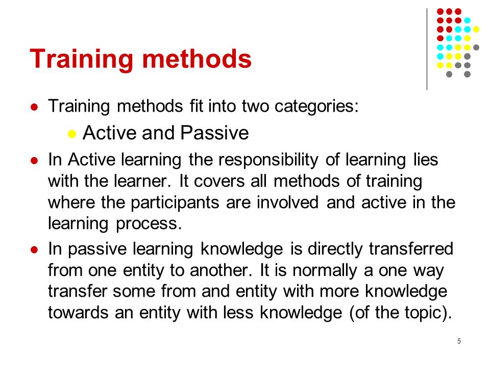 Training methods Active and Passive