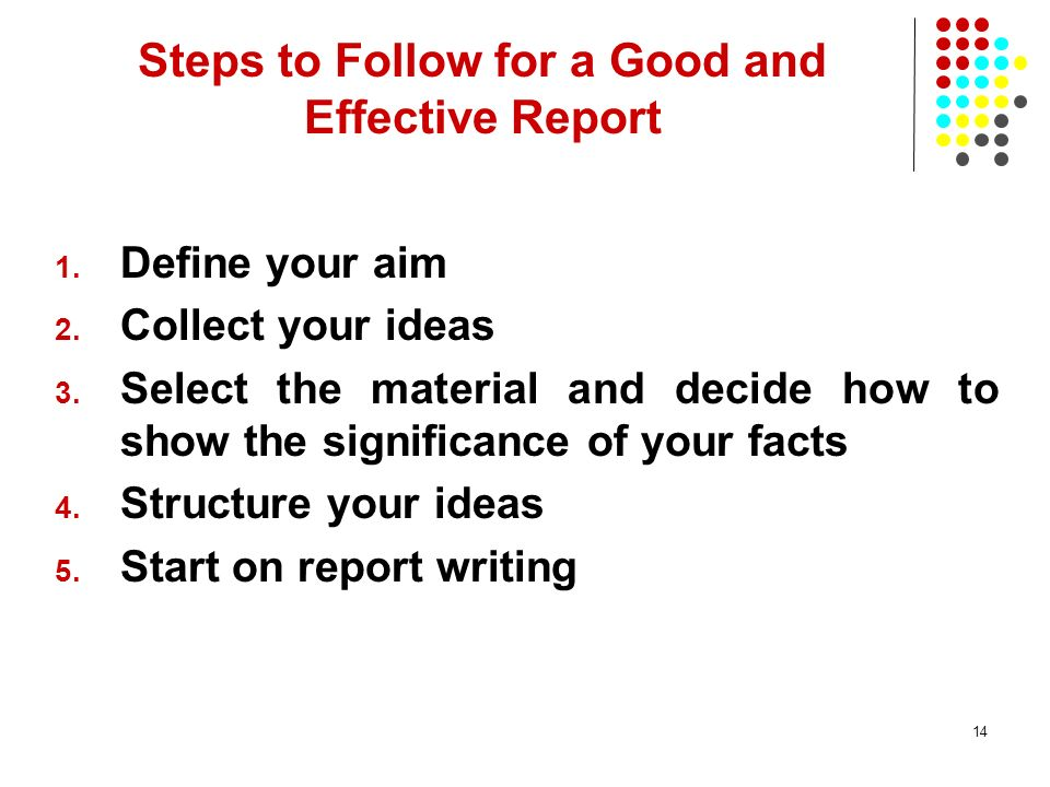 Steps to Follow for a Good and Effective Report