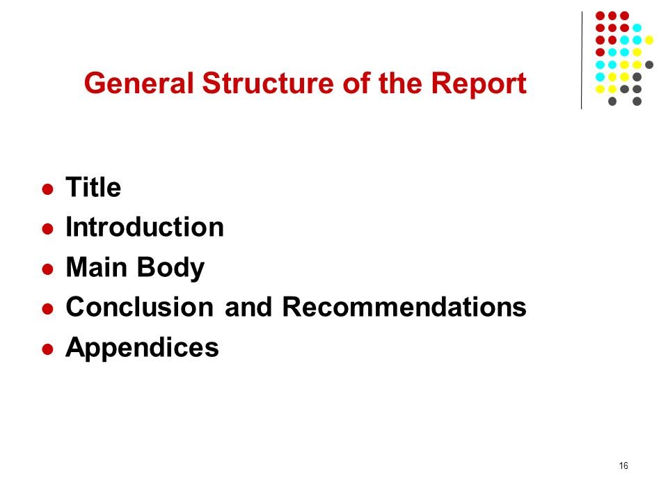 General Structure of the Report