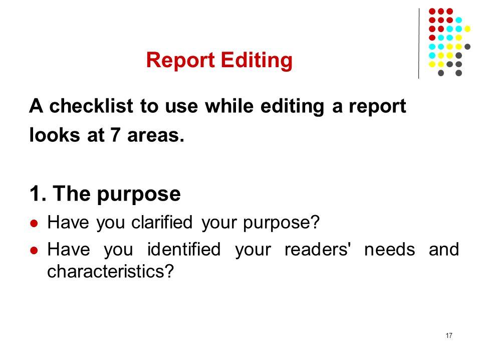 Report Editing 1. The purpose