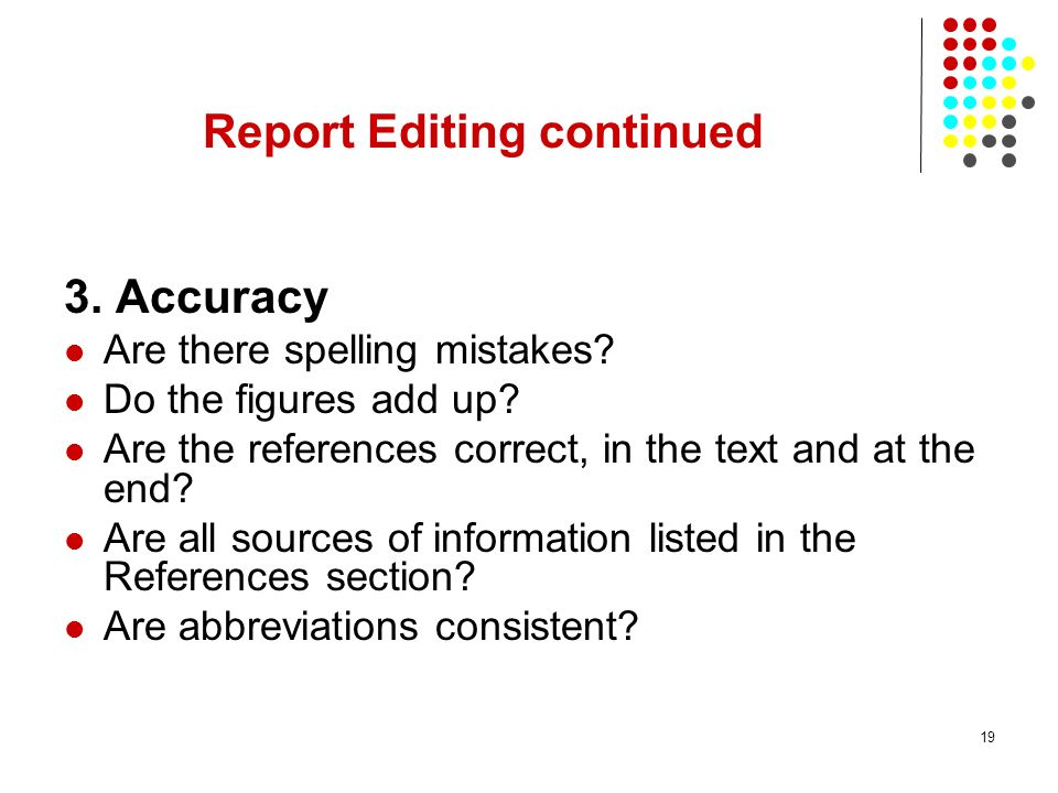 Report Editing continued