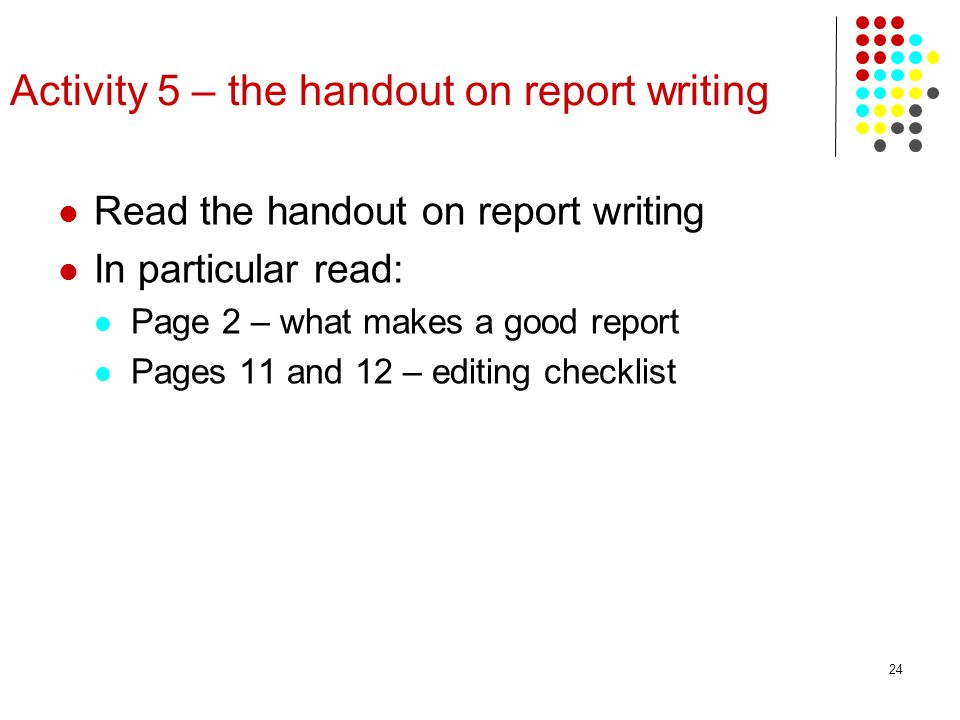 Activity 5 – the handout on report writing