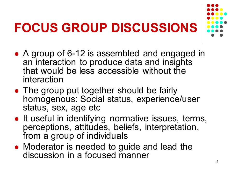 FOCUS GROUP DISCUSSIONS