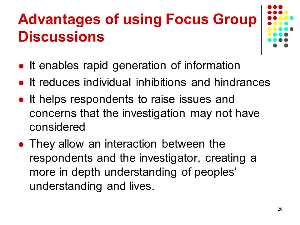 Advantages of using Focus Group Discussions
