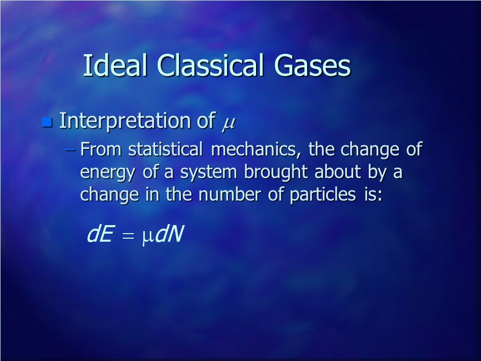 Ideal Classical Gases Interpretation of m