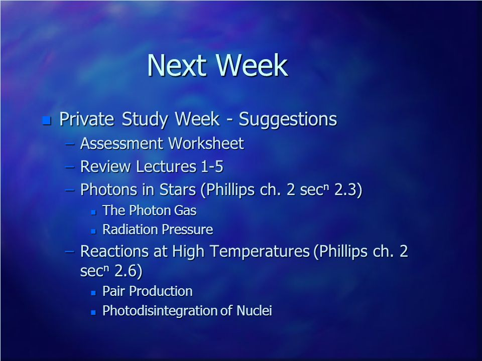 Next Week Private Study Week - Suggestions Assessment Worksheet