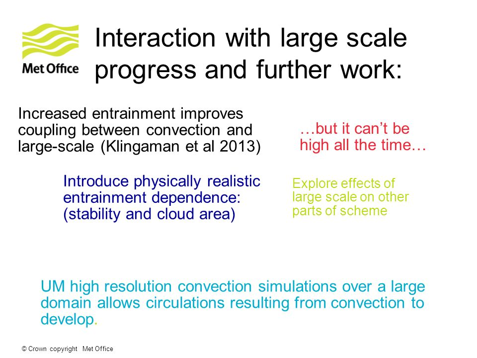 Interaction with large scale progress and further work: