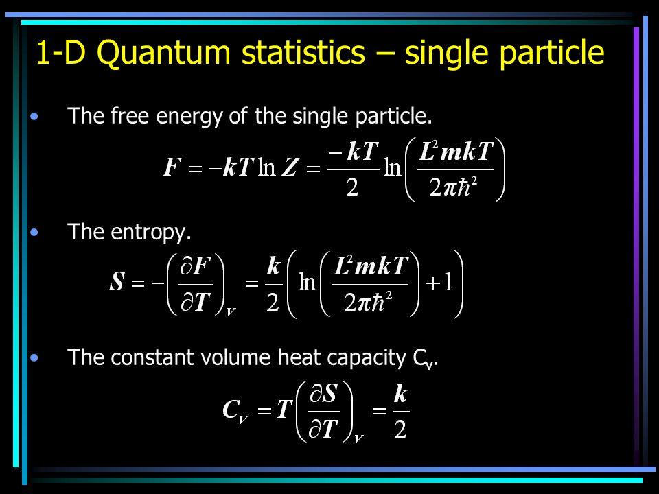 1-D Quantum statistics – single particle