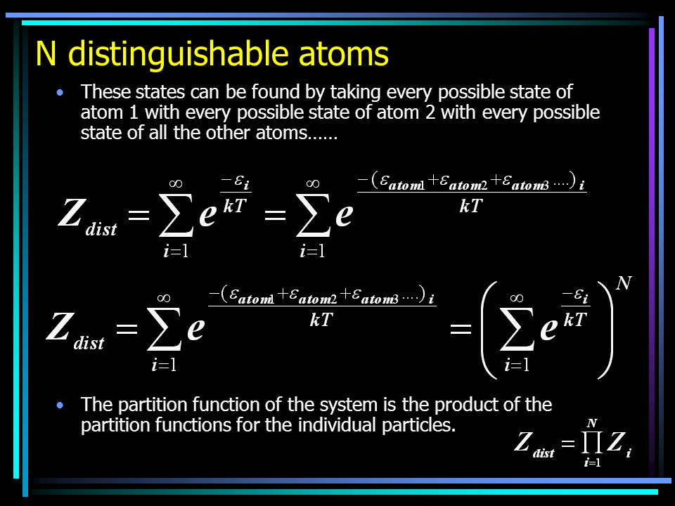 N distinguishable atoms
