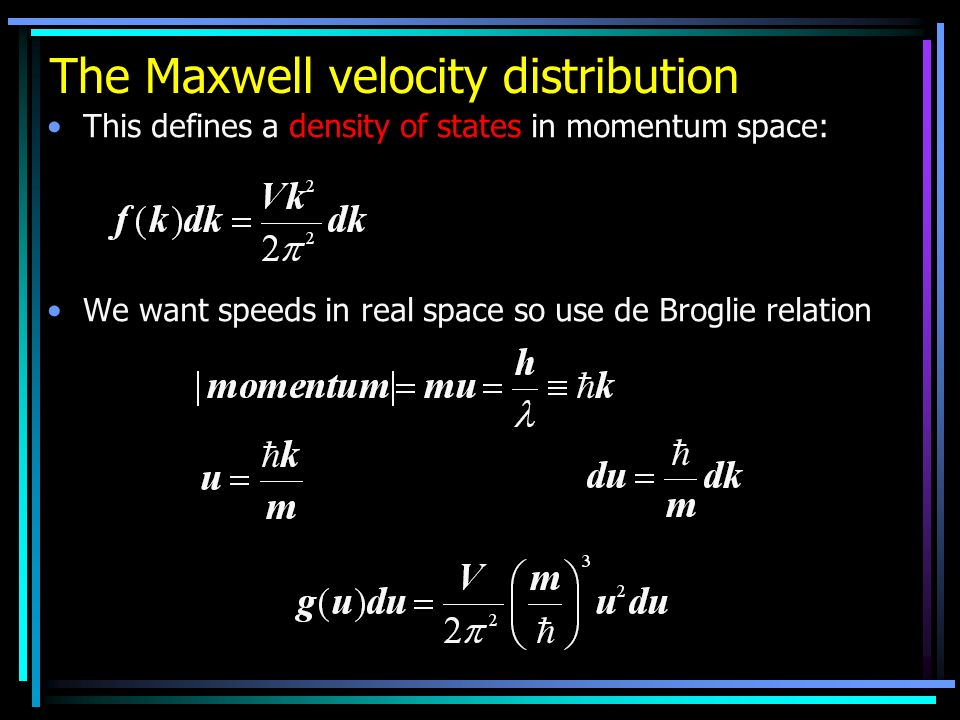 The Maxwell velocity distribution