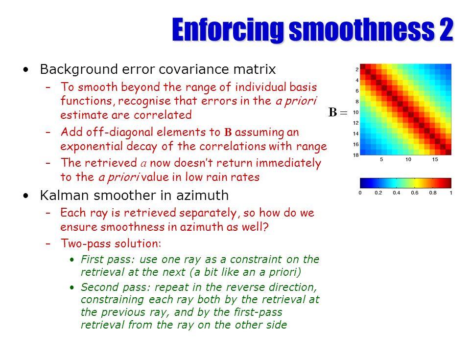 Enforcing smoothness 2 Background error covariance matrix