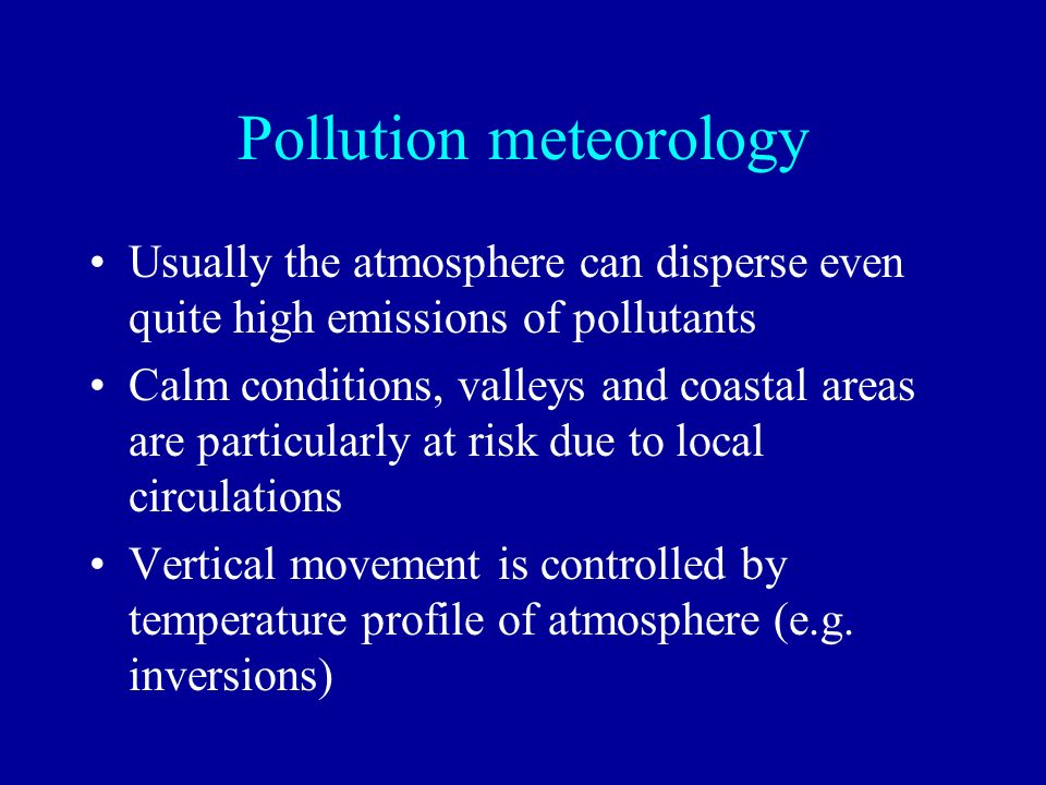Pollution meteorology