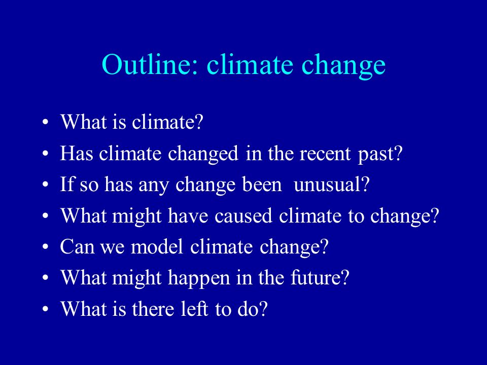 Outline: climate change